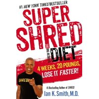 SUPER SHRED - THE BIG RESULTS DIET: 4 WEEKS 20 POU