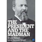 The President and The Madman - eBook