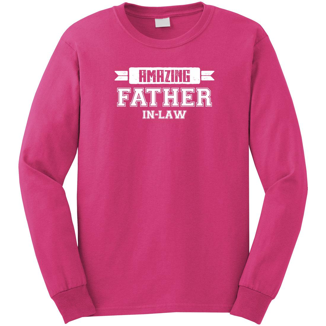 07317fc87 Uncensored Shirts - Amazing Father In Law Long Sleeve Shirt - ID: 1065 -  Walmart.com