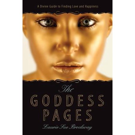 The Goddess Pages : A Divine Guide to Finding Love and Happiness](Roman Goddess Of Love)