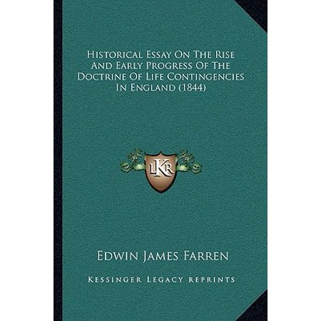 Historical Essay on the Rise and Early Progress of the Doctrine of Life Contingencies in England