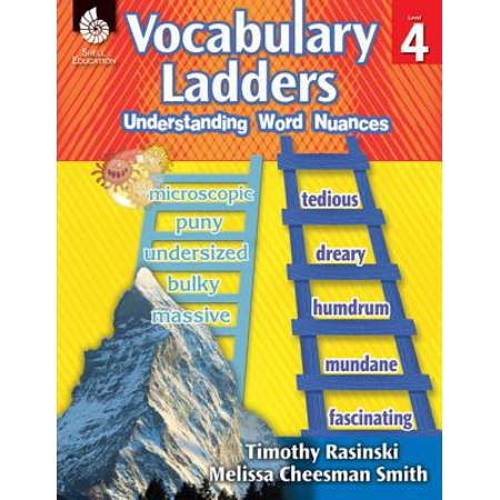 Vocabulary Ladders: Understanding Word Nuances Level 4 (Level 4) : Understanding Word Nuances](Vocabulary Four Square)
