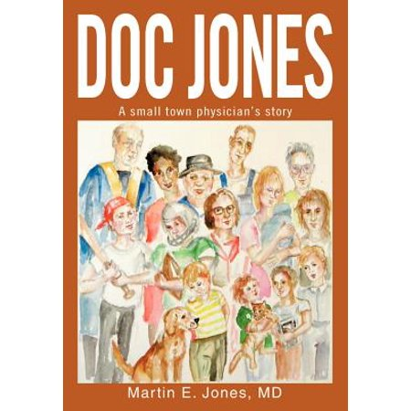 Doc Jones : A Small Town Physician S Story (Doc Martin Sandels)