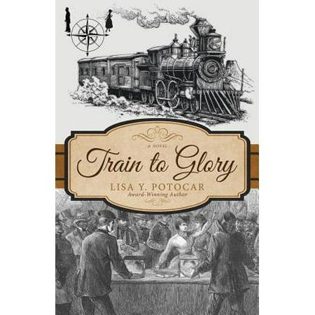 Glory Train - Train to Glory