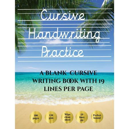 cursive handwriting practice cursive handwriting practice book 100 blank handwriting practice. Black Bedroom Furniture Sets. Home Design Ideas