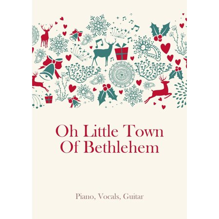 O Little Town Of Bethlehem - -