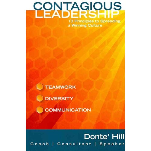 Contagious Leadership: 13 Principles to Spreading a Winning Culture
