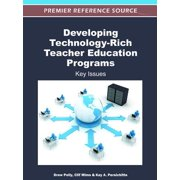Developing Technology-Rich Teacher Education Programs - eBook