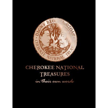 Cherokee National Treasures : In Their Own Words