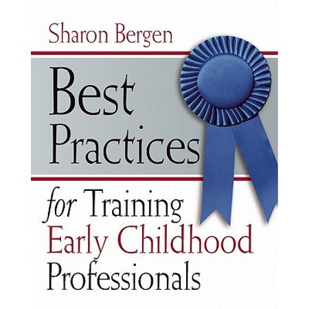 Best Practices for Training Early Childhood