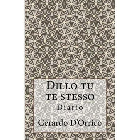 Dillo Tu Te Stesso  Diario  Italian