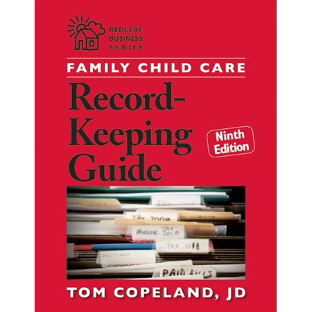 Family Child Care Record-Keeping Guide, Ninth
