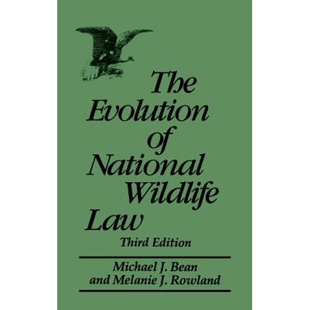 The Evolution of National Wildlife Law, 3rd