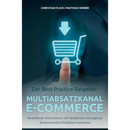 Der Best Practice Ratgeber: Multiabsatzkanal E-Commerce -