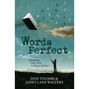 Words Perfect : Becoming Your Own Critique Partner