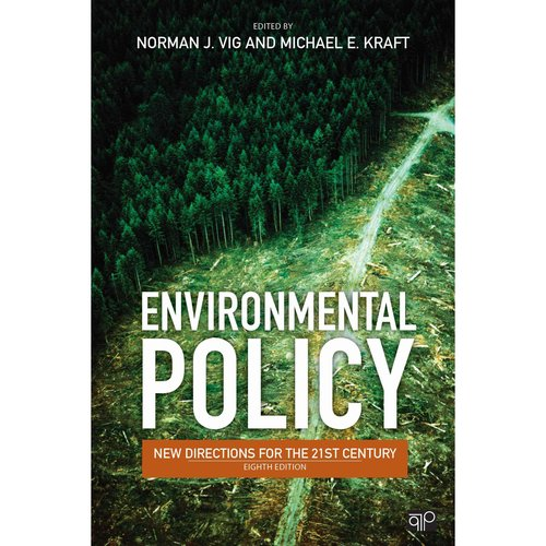Environmental Policy : New Directions for the 21st Century