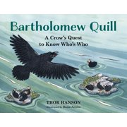Bartholomew Quill : A Crow's Quest to Know Who's Who
