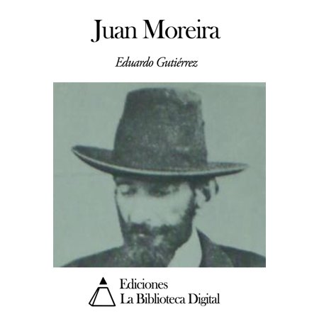Juan Moreira - eBook (50 Mode-ära)