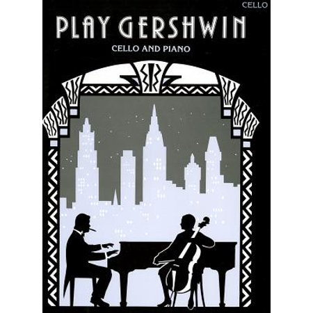 Play Gershwin : Cello and Piano