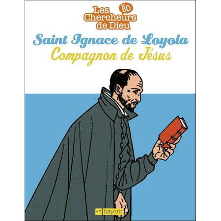Saint Ignace de Loyola, compagnon de Jésus - eBook ()