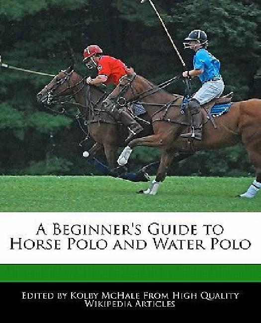A Beginner's Guide to Horse Polo and Water Polo by