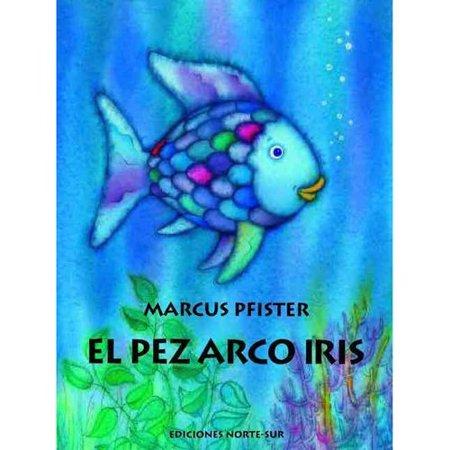 El Pez Arco Iris  The Rainbow Fish