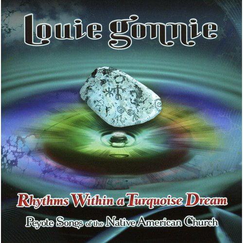 Louie Gonnie - Rhythms Within a Turquoise Dream [CD]