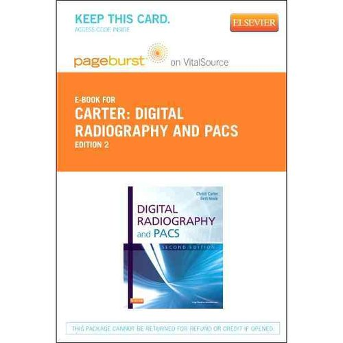 Digital Radiography and Pacs - Pageburst E-Book on Vitalsource (Retail Access Card)