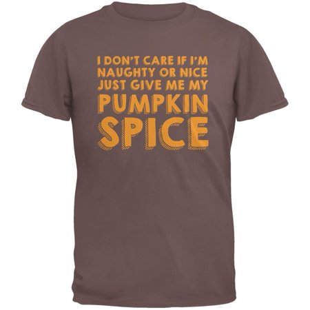 Naughty Or Nice Pumpkin Spice Chestnut Adult T-Shirt](Naughty And Nice Adult Store)