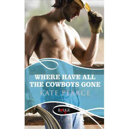 Where Have all the Cowboys Gone?: A Rouge Erotic Romance -