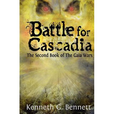 Battle for Cascadia : The Second Book of the Gaia