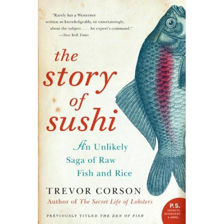 The Story of Sushi: An Unlikely Saga of Raw Fish and - Monster Sushi Coupon