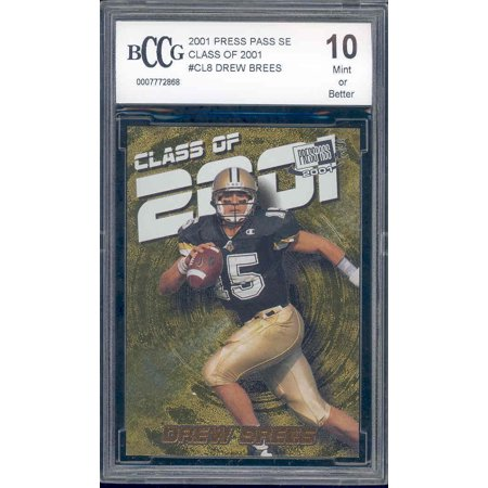 2001 Press Pass Se Class Of 2001  Cl8 Drew Brees Rookie Bgs Bccg 10