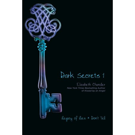 Dark Secrets 1 : Legacy of Lies and Don't Tell
