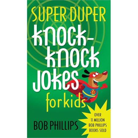 Super Duper Knock-Knock Jokes for Kids](Funny Halloween Knock Knock Jokes)