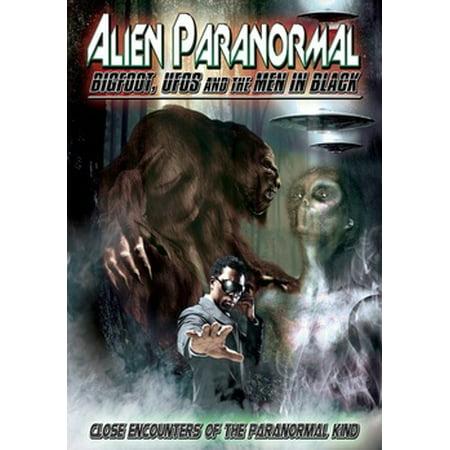 Alien Paranormal: Bigfoot UFOs & Men in Black (DVD) (Aliens From Men In Black)
