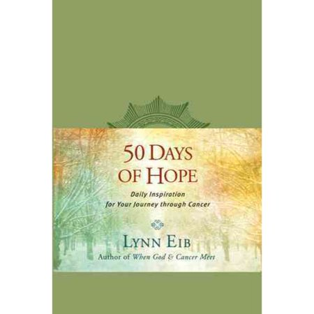 50 Days of Hope: Daily Inspiration for Your Journey Through Cancer by