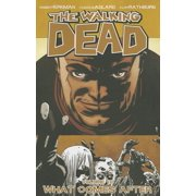 The Walking Dead: What Comes After (Volume 18) (Issues #103-108) (Paperback)