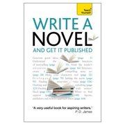 Write a Novel and Get it Published - eBook
