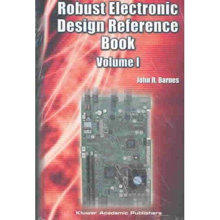 Robust Electronic Design Reference Book: With Appendices