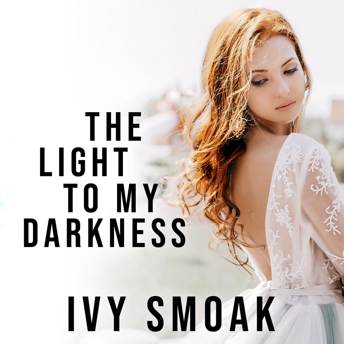 The Light to My Darkness - Audiobook