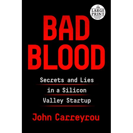 Bad Blood : Secrets and Lies in a Silicon Valley (Funding To Start A Business With Bad Credit)