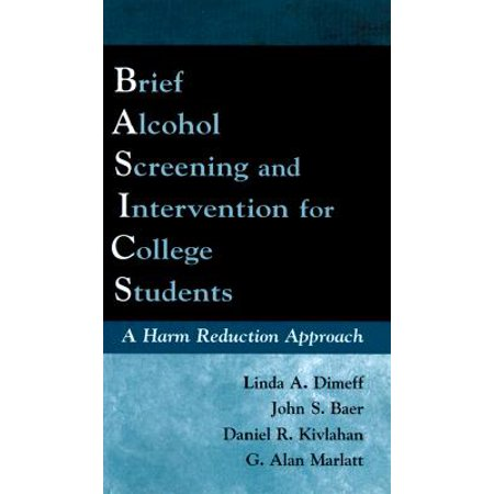 Brief Alcohol Screening and Intervention for College Students (BASICS) : A Harm Reduction