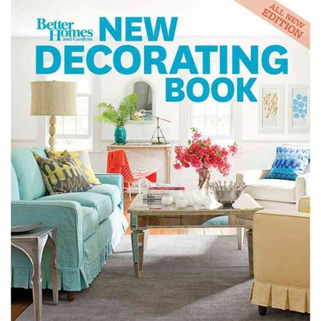 Better Homes and Gardens New Decorating Book by