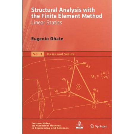 Structural Analysis with the Finite Element Method. Linear Statics : Volume 1: Basis and