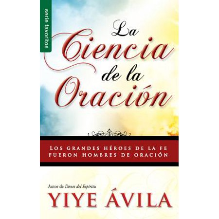 Ciencia de La Oracion, La : The Science of Prayer ()