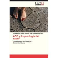 Acd y Arqueologia del Saber