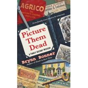 Picture Them Dead - eBook