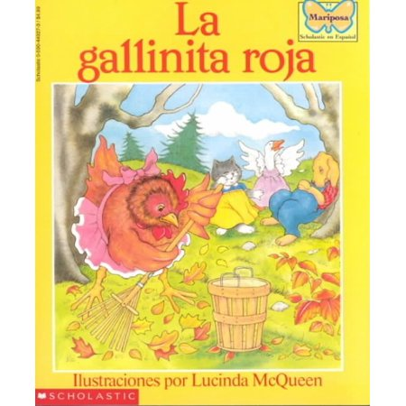 La Gallinita Roja The Little Red Hen