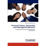 Personal Values, Personalty and Managerial Behavior